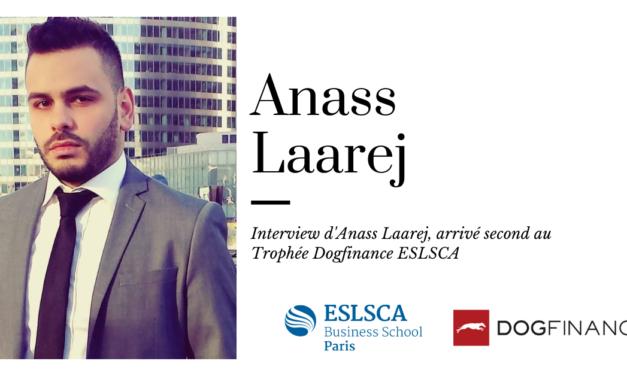 Découvrez l'interview d'Anass Laarej, arrivé second au Trophée Dogfinance ESLSCA