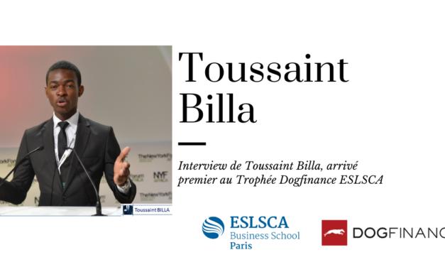 Découvrez l'interview de Toussaint Billa, arrivé premier au Trophée Dogfinance ESLSCA
