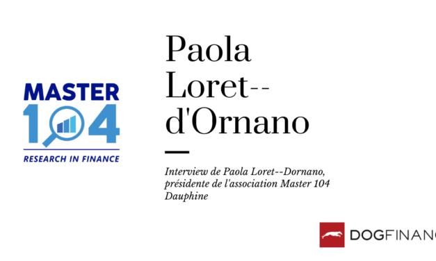 Découvrez l'interview de Paola Loret–d'Ornano, présidente de l'asociation Master 104 Dauphine