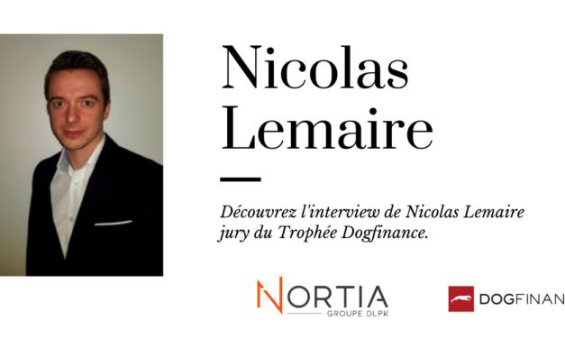 Découvrez l'interview de Nicolas Lemaire, jury du Trophée Dogfinance