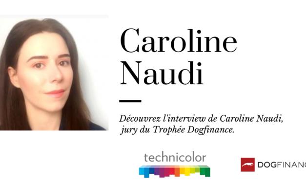 Découvrez l'interview de Caroline Naudi, jury du Trophée Dogfinance