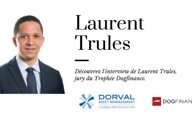 Découvrez l'interview de Laurent Trules, jury du Trophée Dogfinance