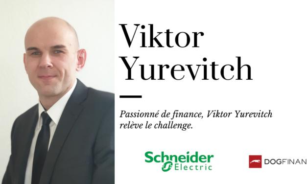 Passionné de finance, Viktor YUREVITCH relève le challenge