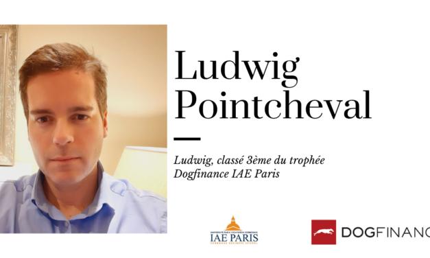 Ludwig, classé 3ème du Trophée Dogfinance IAE Paris