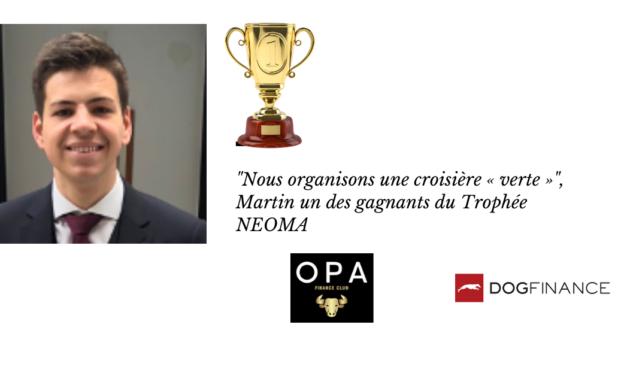 """""""Nous organisons une croisière « verte »"""", Martin un des gagnants du Trophée NEOMA"""