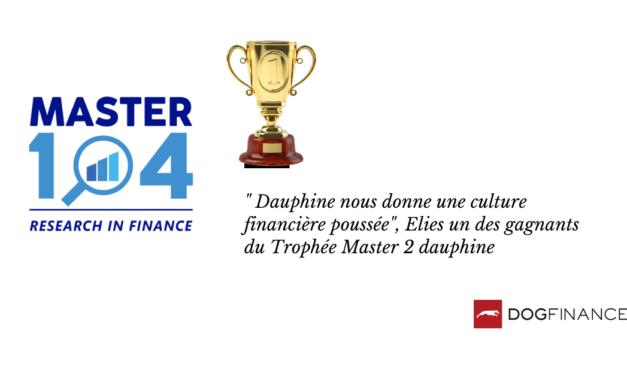 """""""Dauphine  nous donne une culture financière poussée"""", Elies un des gagnants du Trophée Master 2 Dauphine"""