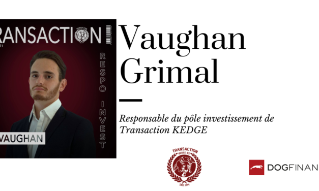 Vaughan Grimal, responsable du pôle investissement de Transaction KEDGE