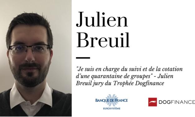 """""""Je suis en charge du suivi et de la cotation d'une quarantaine de groupes"""" – Julien Breuil jury du Trophée Dogfinance"""
