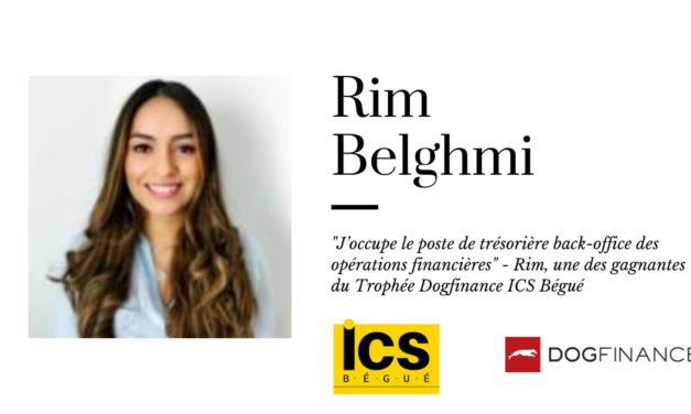 """""""J'occupe le poste de trésorière back-office des opérations financières"""" – Rim, une des gagnantes du Trophée Dogfinance ICS Bégué"""