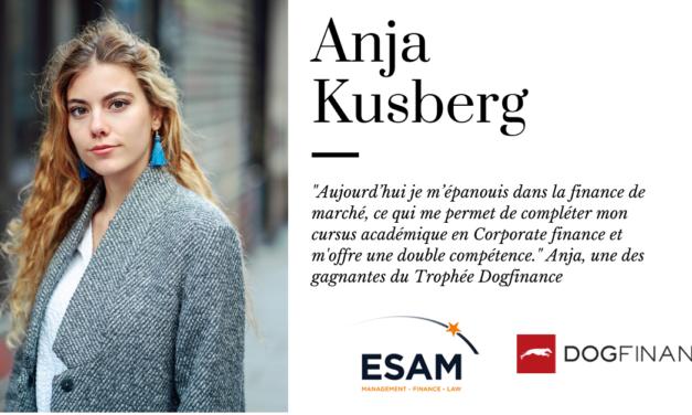 """""""Aujourd'hui je m'épanouis dans la finance de marché, ce qui me permet de compléter mon cursus académique en Corporate finance et m'offre une double compétence. """" Anja, une des gagnantes du Trophée Dogfinance"""