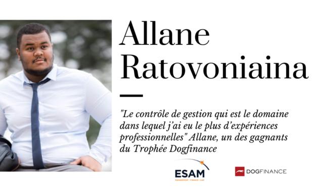 """""""Le contrôle de gestion qui est le domaine dans lequel j'ai eu le plus d'expériences professionnelles"""" Allane, un des gagnants du Trophée Dogfinance"""